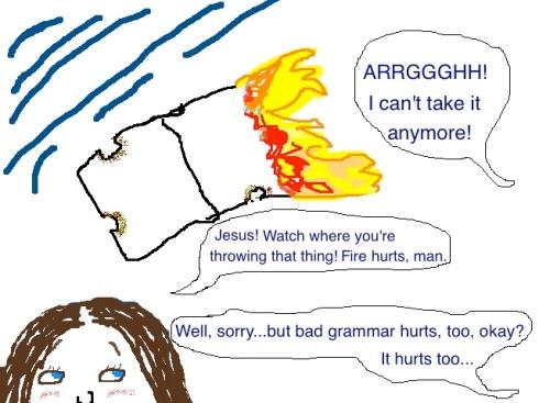 Bad grammar hurts